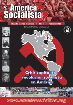 First of issue of America Socialista, the magazine of the IMT on the American continent