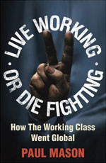 How the Working Class Went Global