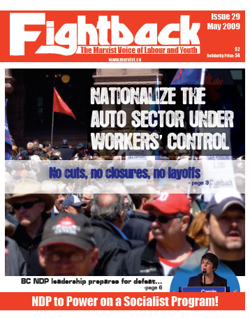 Fightback in English Canada has just moved to a colour monthly and is gaining a wider and wider circulation.