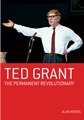 Ted Grant - Permanent Revolutionary cover