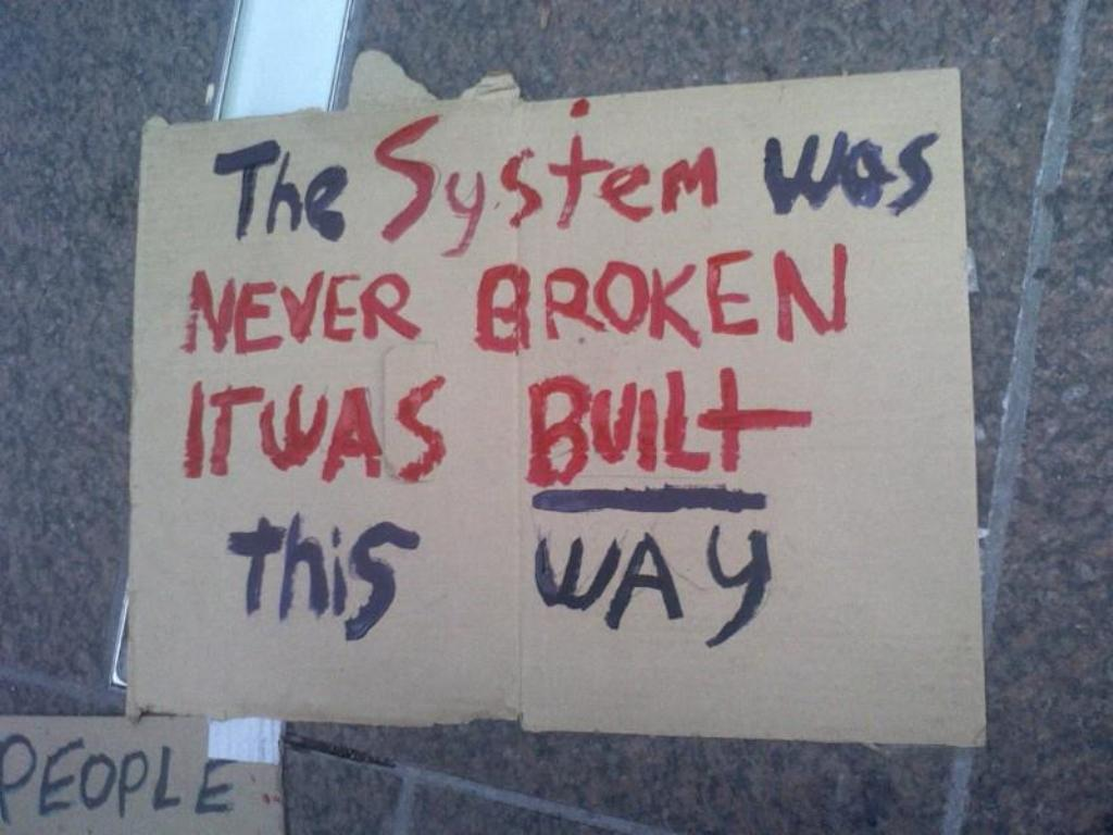 OccupyWallstreet - the system was built this way