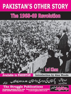 Pakistan's Other Story - The 1968-69 Revolution