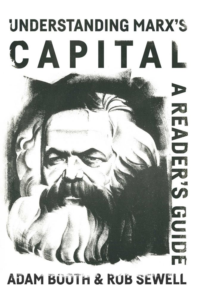 Understanding Marx's Capital: A reader's guide