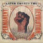 Catch 22: Permanent Revolution