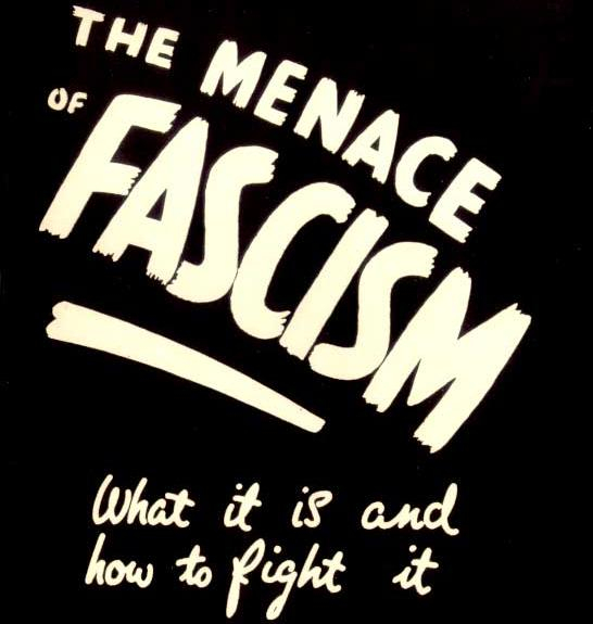 The menace of fascism