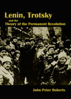 Lenin, Trotsky and the Theory of the Permanent Revolution